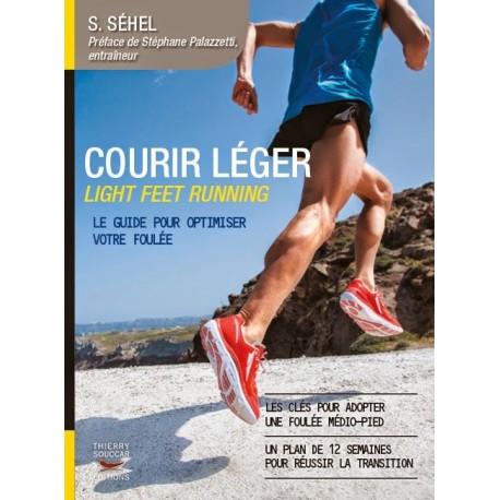 Courir léger - Light Feet Running